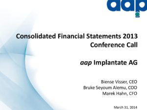 Annual financial statements 2013 conference call on March 31, 2014