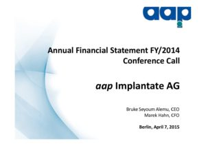 Annual financial statements 2014 conference call on April 07, 2015