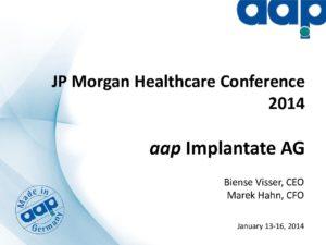 JP Morgan Healthcare Conference 2014