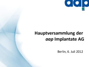 Hauptversammlung 2012 vom 06.07.2012