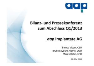 First quarter 2013 conference call on May 16, 2013 (german)