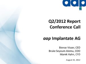 Second quarter 2012 conference call on August 15, 2012
