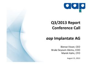 Second quarter 2013 conference call on August 15, 2013
