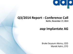 Telefonkonferenz für das dritte Quartal 2014 vom 17.11.2014