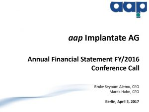 Annual financial statements 2016 conference call on April 3, 2017