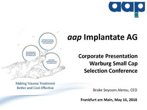 Warburg Small Cap Selection Conference in Frankfurt am Main on May 16, 2018